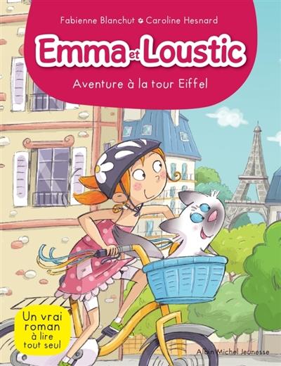 Emma et Loustic : Aventure à la tour Eiffel  (tome 2)