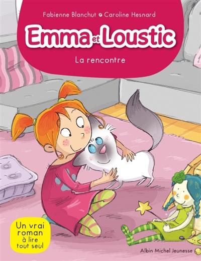 Emma et Loustic : La rencontre (tome 1)