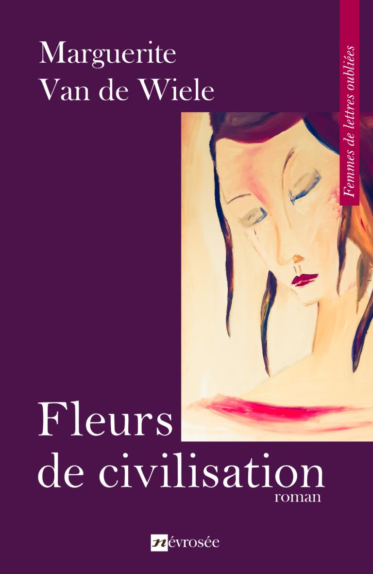 Fleurs de civilisation
