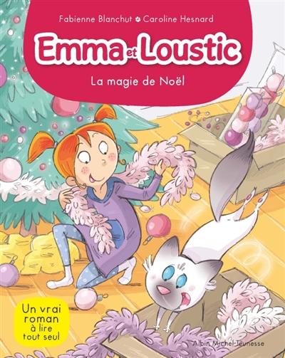Emma et Loustic : La magie de Noël (tome 8)