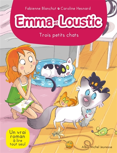 Emma et Loustic : Trois petits chats (tome 5)