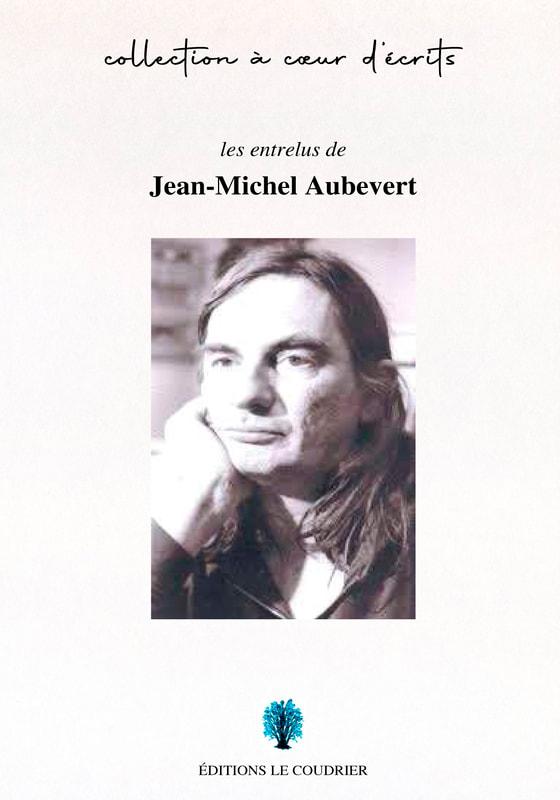 Les entrelus de Jean-Michel Aubevert