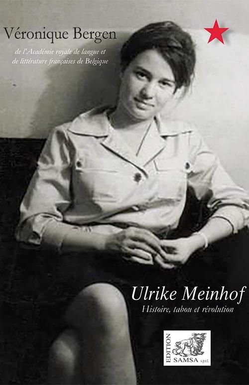 Ulrike Meinhof : Histoire, tabou et révolution