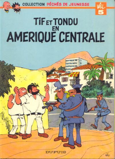 Tif et Tondu (tome 2) : Tif et Tondu en Amérique centrale