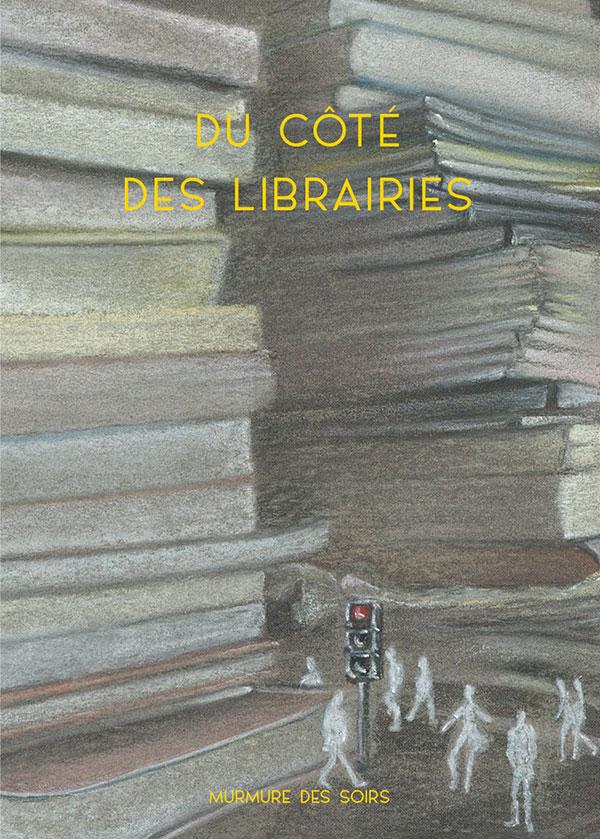Du côté des librairies