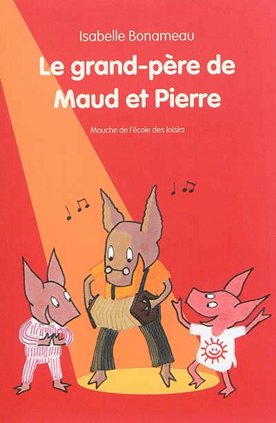Le grand-père de Maud et Pierre