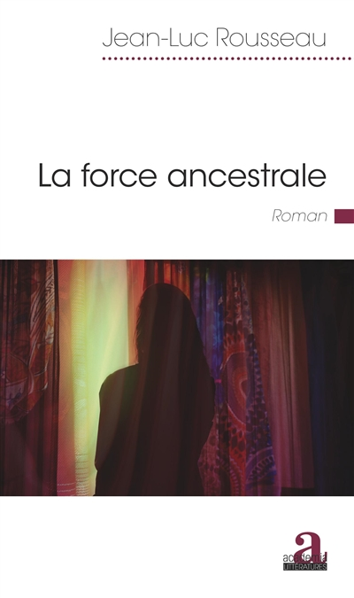 La force ancestrale