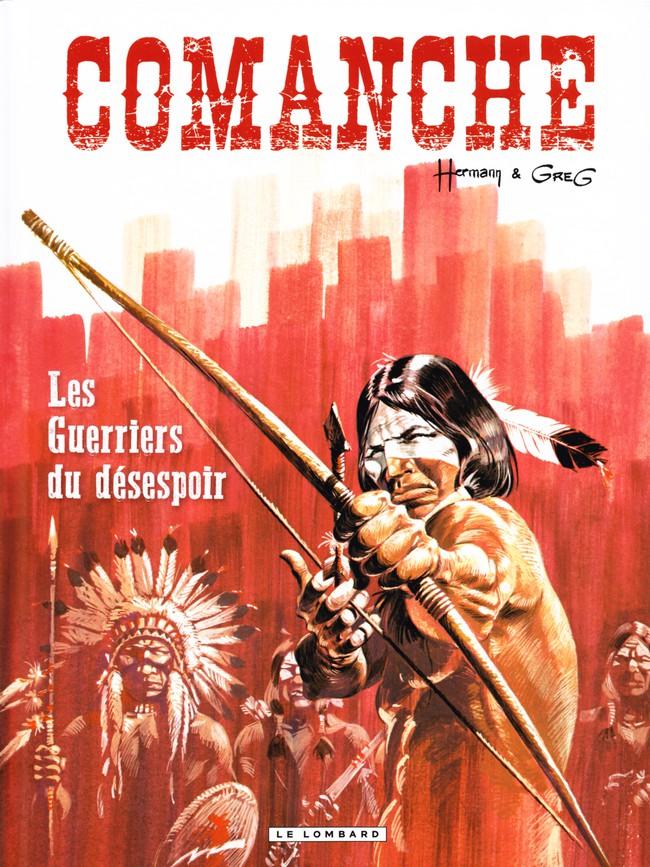 Comanche (tome 2) : Les guerriers du désespoir