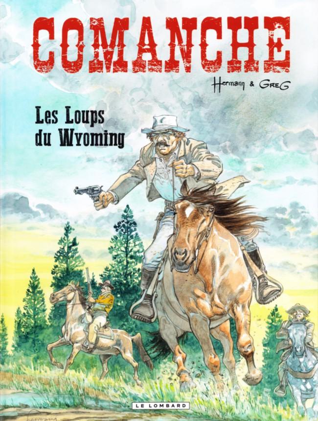 Comanche (tome 3) : Les loups du Wyoming