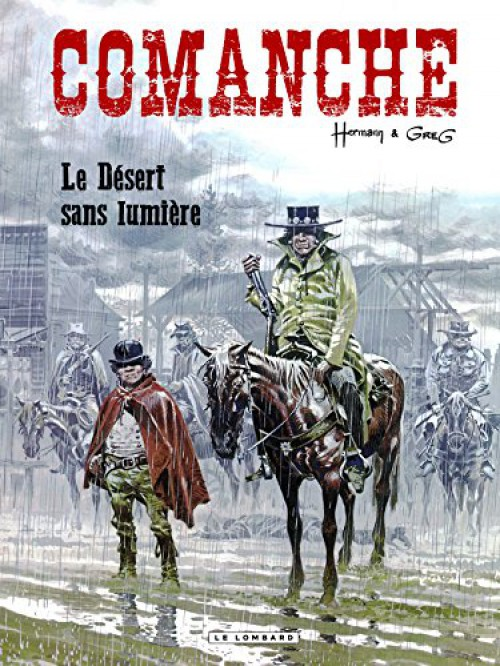 Comanche (tome 5) : Le désert sans lumière