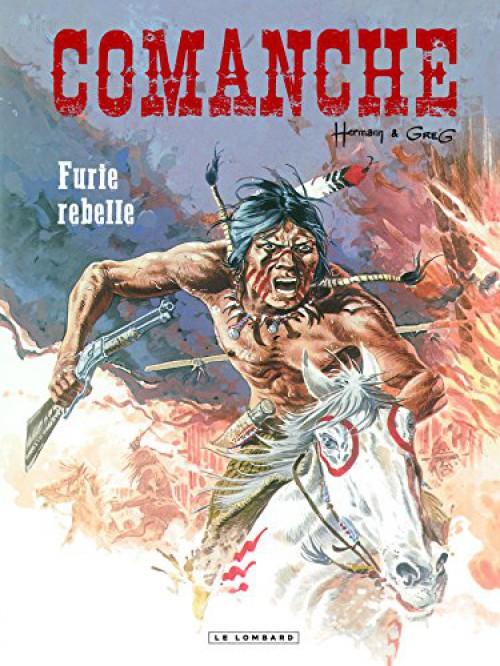 Comanche (tome 6) : Furie rebelle