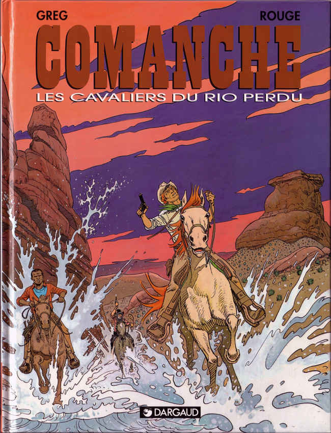 Comanche (tome 14) : Les cavaliers du Rio perdu