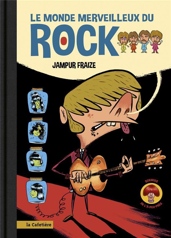 Le monde merveilleux du rock
