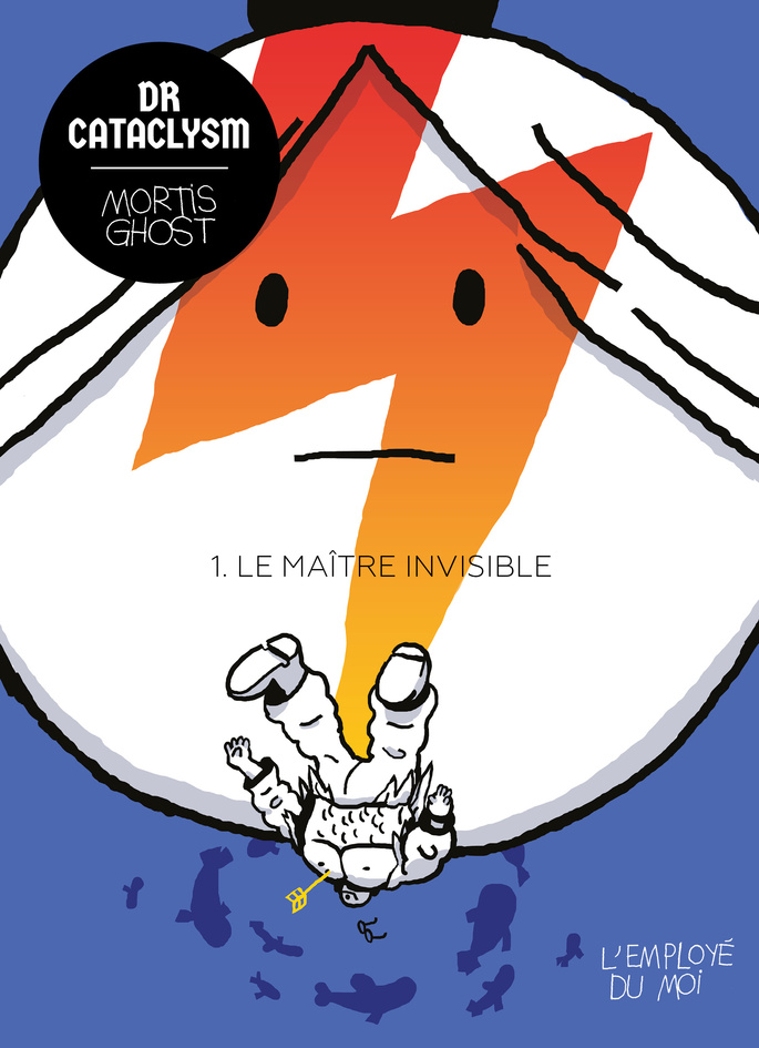 Dr Cataclysm (tome 1) : Le maitre invisible