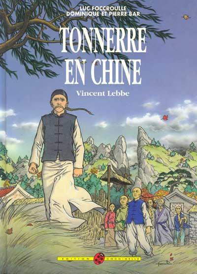 Vincent Lebbe : Tonnerre en Chine