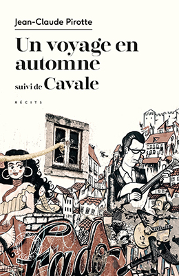 Un voyage en automne / Cavale