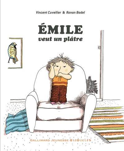 Emile (tome 4) : Emile veut un plâtre