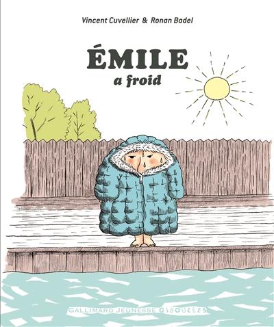 Emile (tome 6) : Emile a froid