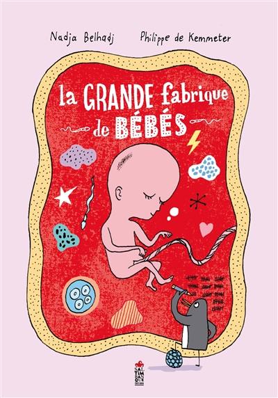 La grande fabrique de bébés