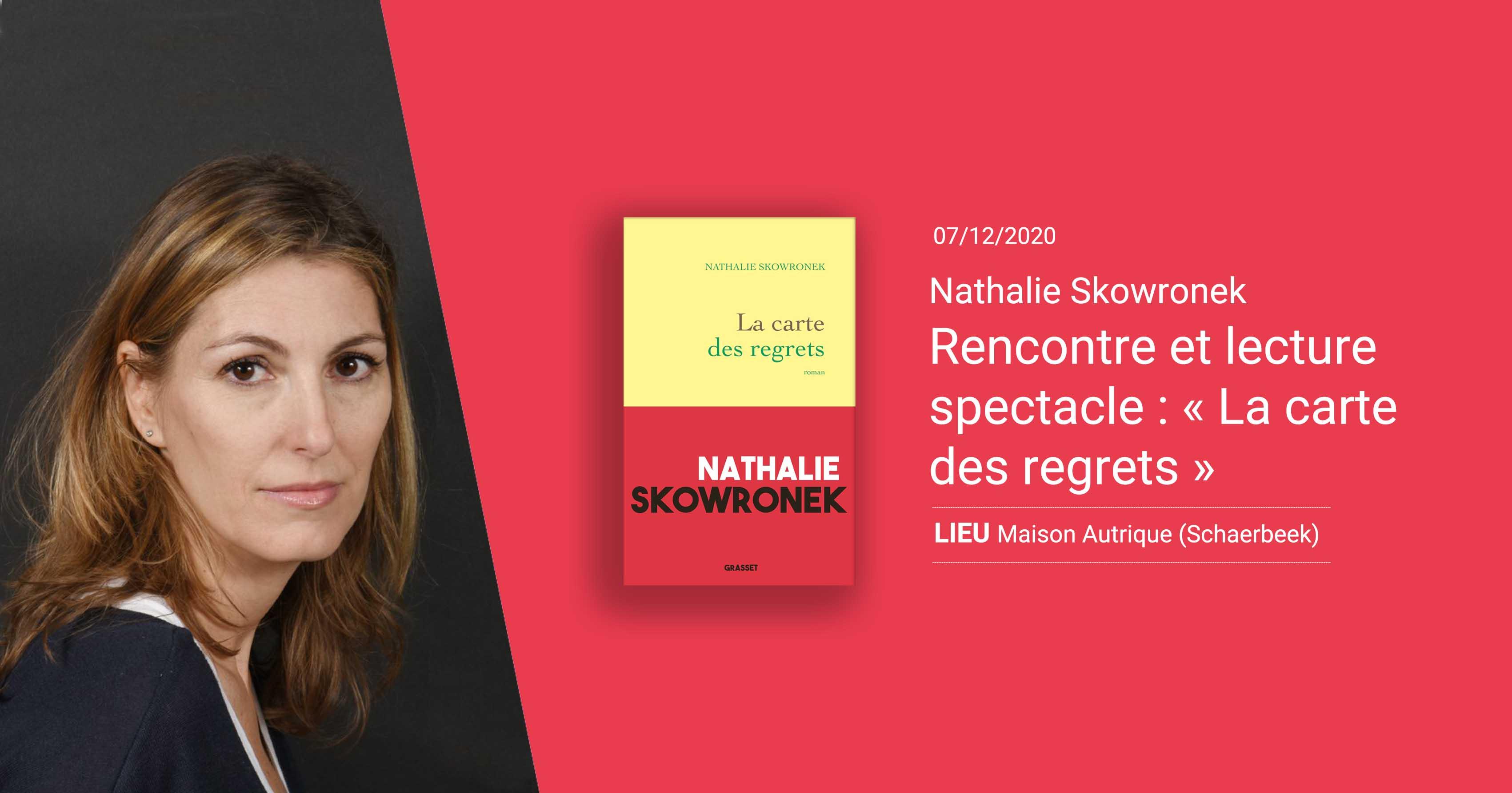 Rencontre et lecture spectacle : « La carte des regrets » de Nathalie Skowronek