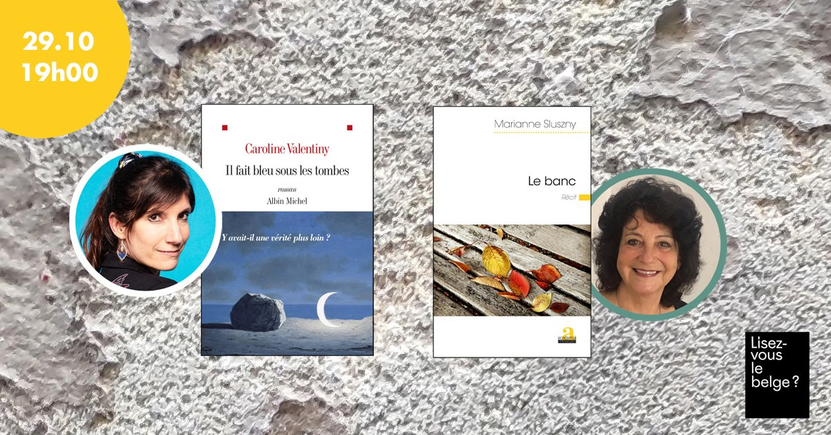Rencontre avec Marianne Sluszny et Caroline Valentiny