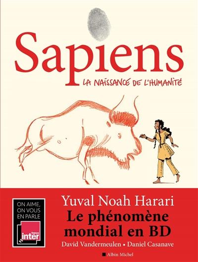 Sapiens (tome 1) : La naissance de l'humanité