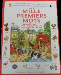Mes mille premiers mots en wallo-picard de la Botte du Hainaut