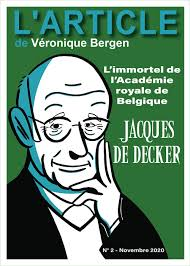 Jacques De Decker. L'immortel de l'Académie royale de Belgique