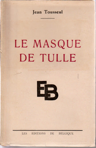 Le Masque de Tulle