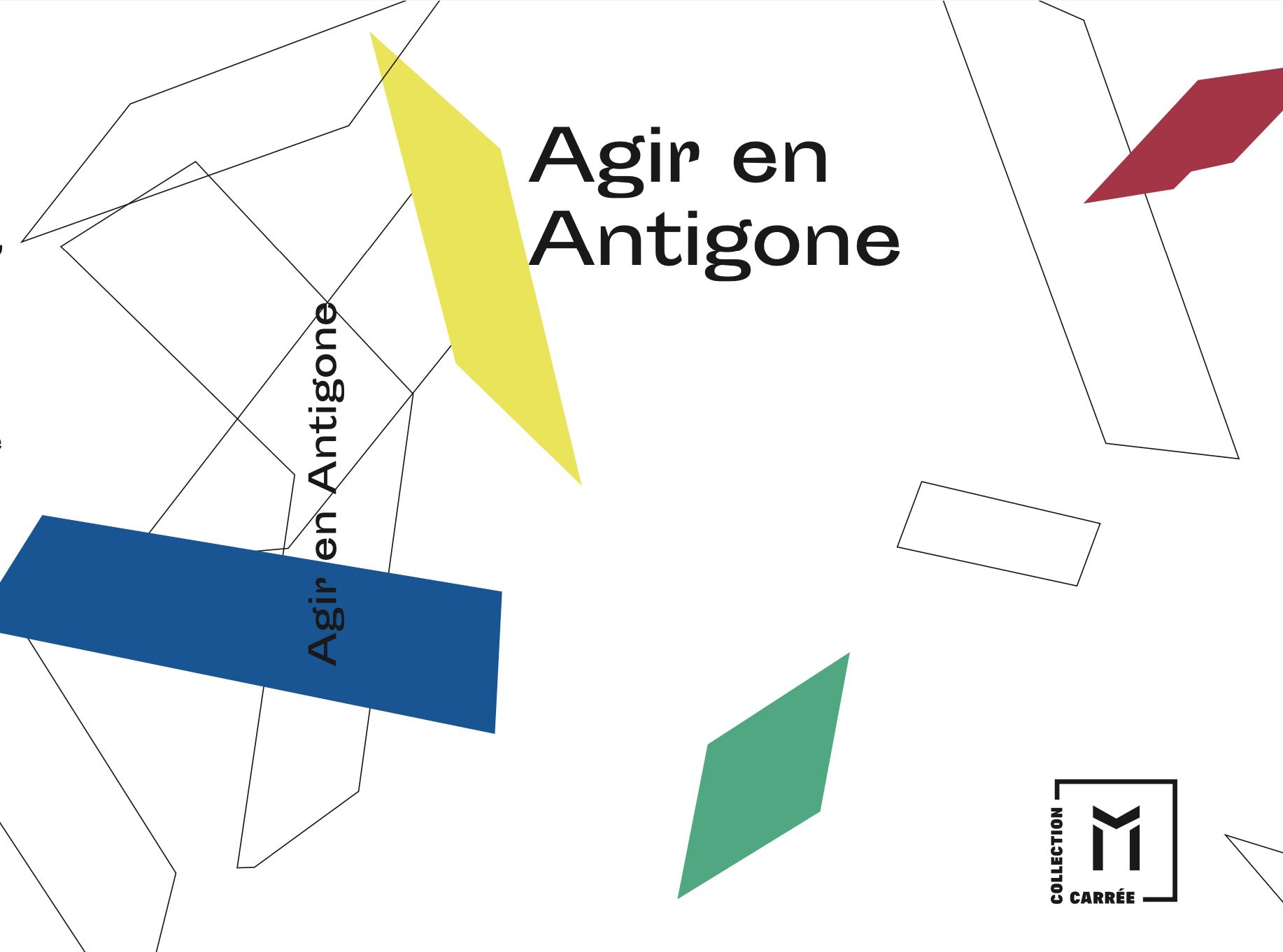 Agir en Antigone