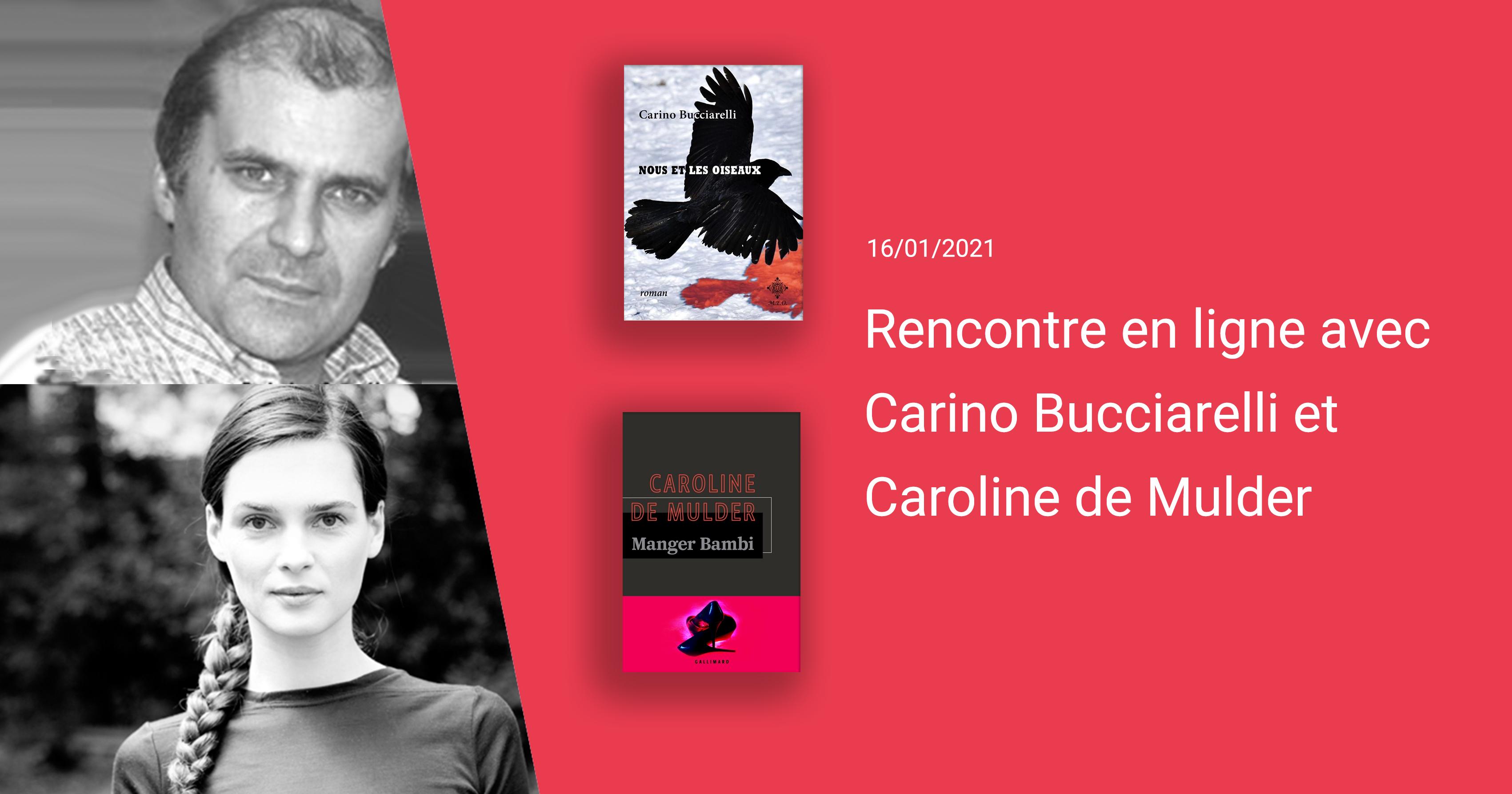 Rencontre en ligne avec Carino Bucciarelli et Caroline de Mulder