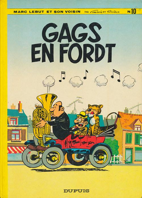 Marc Lebut et son voisin (tome 10) : Gags en Ford T