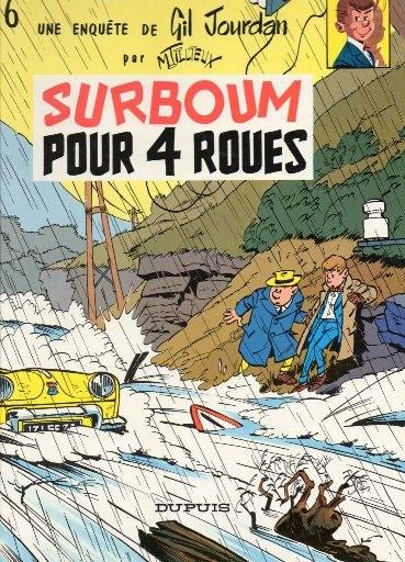Gil Jourdan (tome 6) : Surboum pour 4 roues