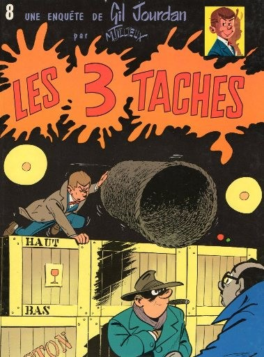 Gil Jourdan (tome 8) : Les 3 taches