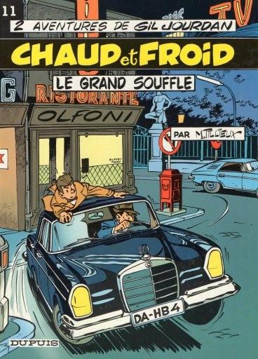 Gil Jourdan (tome 11) : Chaud et froid - Le grand souffle