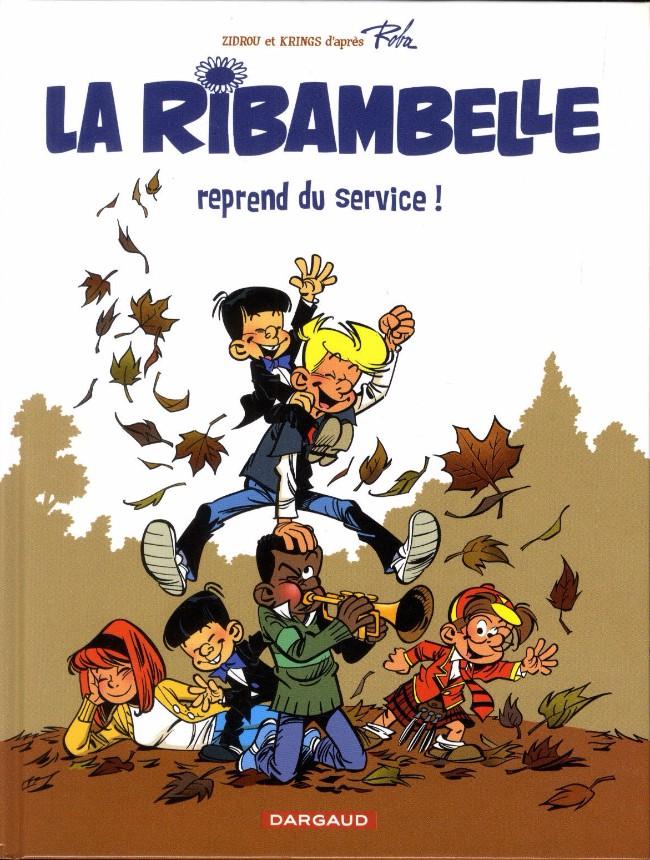 La Ribambelle (tome 7) : La Ribambelle reprend du service