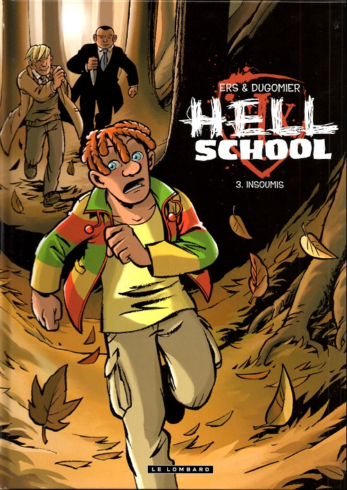 Hell School (tome 3) : Insoumis