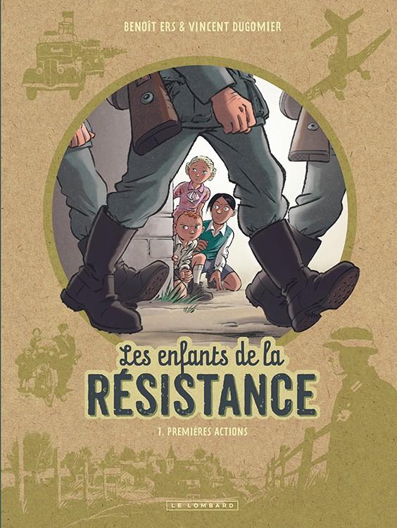Les enfants de la résistance (tome 1) : Premières actions