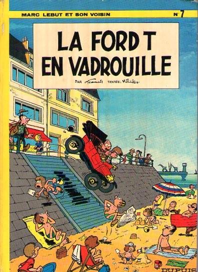 Marc Lebut et son voisin (tome 7) : La Ford T en vadrouille