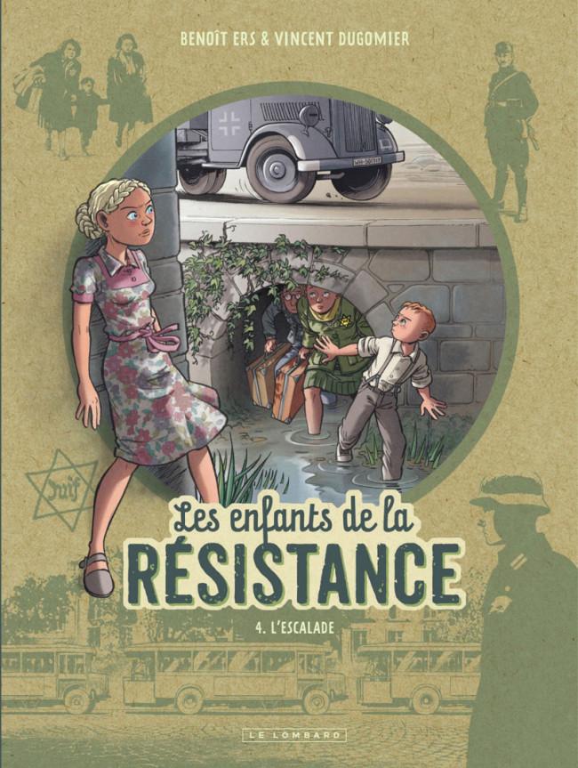 Les enfants de la résistance (tome 4) : L'escalade