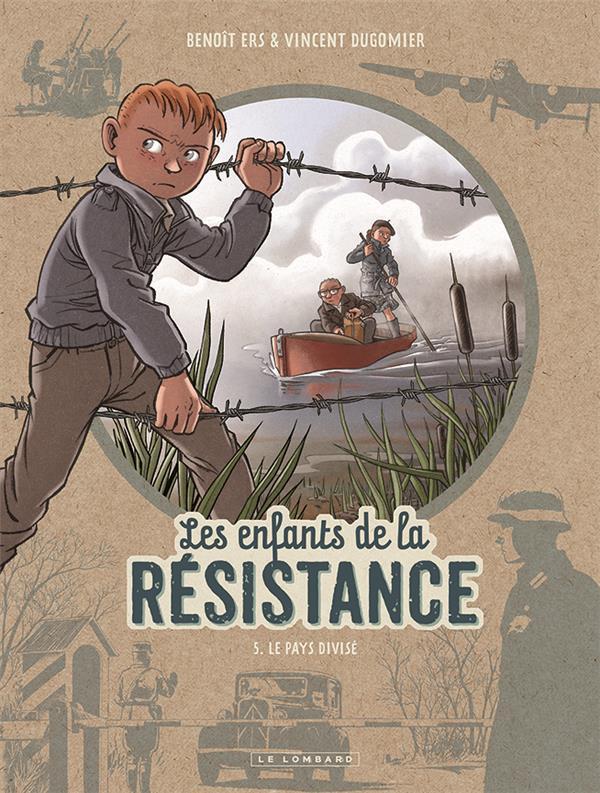 Les enfants de la résistance (tome 5) : Le pays divisé