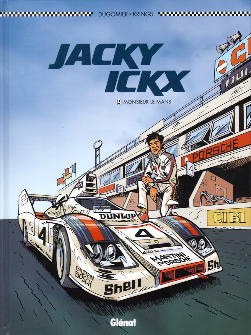 Jacky Ickx (tome 2) : Monsieur le Mans