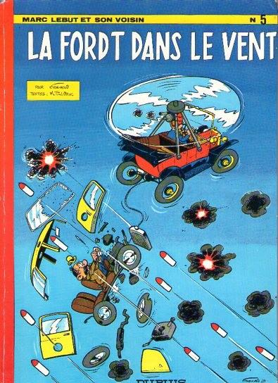 Marc Lebut et son voisin (tome 5) : La Ford T dans le vent