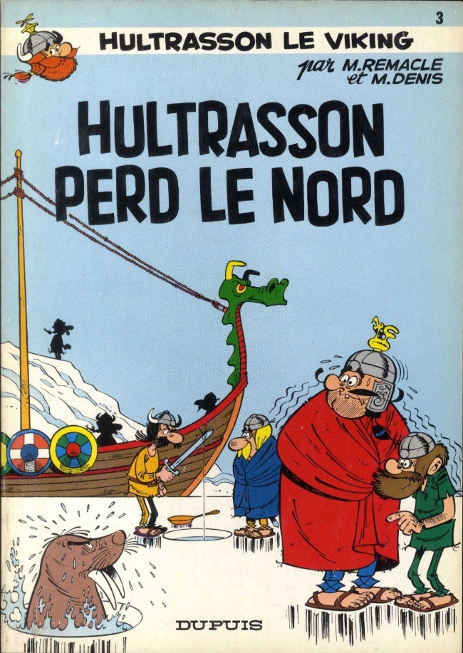 Hultrasson (tome 3) : Hultrasson perd le Nord