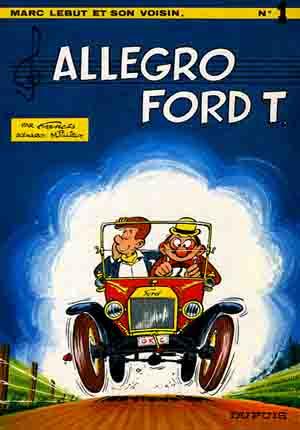 Marc Lebut et son voisin (tome 1) : Allegro Ford T