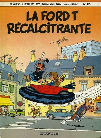Marc Lebut et son voisin (tome 13) : La Ford T récalcitrante