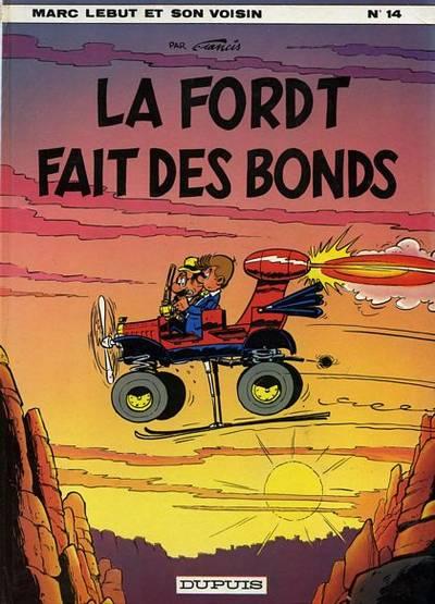 Marc Lebut et son voisin (tome 14) : La Ford T fait des bonds