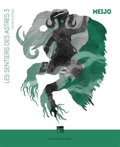 Les sentiers des astres (volume 3) : Meijo