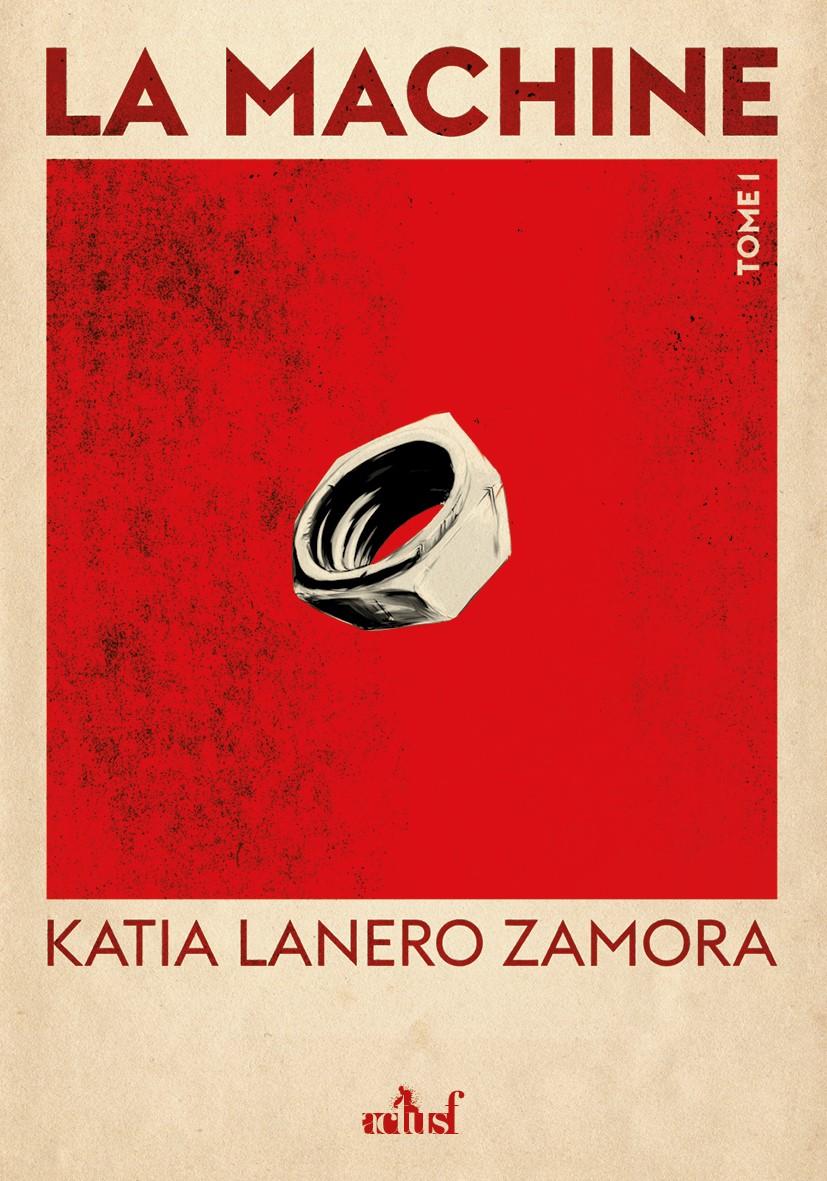 La Machine de Katia Lanero Zamora