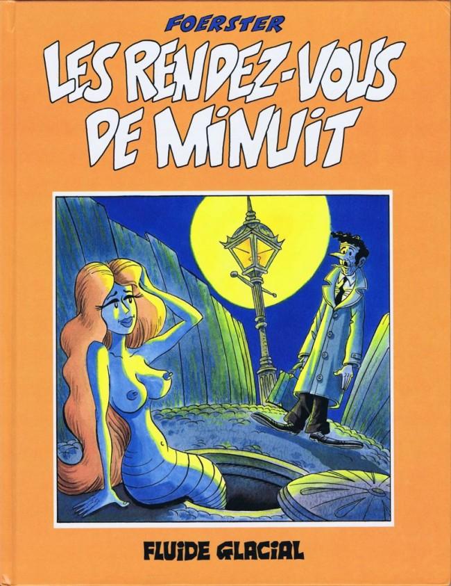 La vie douloureuse de Théodule Gouâtremou (tome 2) : Les rendez-vous de minuit